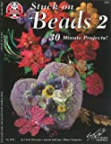 Stuck on Beads 2, Linda Peterson, 1574215310