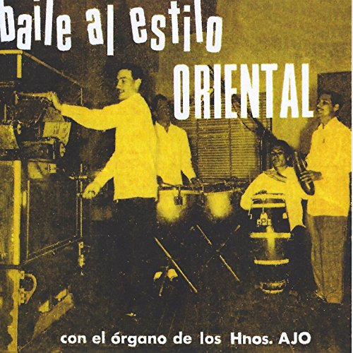 los hermanos ajo from the album baile al estilo oriental april 14 2015