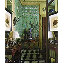 The Private World of Yves Saint Laurent and Pierre Bergé