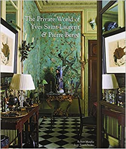 ff1ee787cff Amazon.com: The Private World of Yves Saint Laurent & Pierre Berge ...