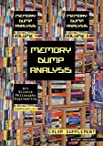 Memory Dump Analysis Anthology: Color Supplement for Volumes 4-5
