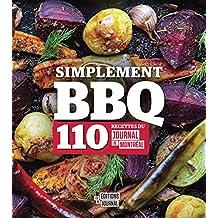 Simplement BBQ: 110 recettes du Journal de Montréal