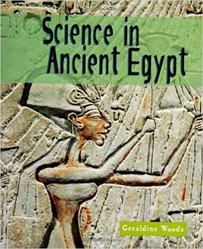 Science of the Past Science in Ancient Egypt
