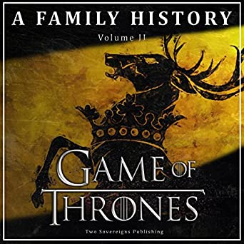 amazon com game of thrones a family history book of thrones book