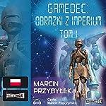 Obrazki z Imperium 1 (Gamedec 5.1) | Marcin Przybylek