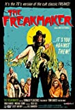 The Freakmaker