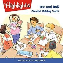 Tex and Indi: Creative Holiday Crafts