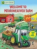 Welcome To Merriweather Farm (John Deere (Running Press Kids))
