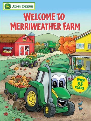 (Welcome To Merriweather Farm (John Deere (Running Press Kids)))