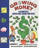 Growing Money, Debbie Honig and Gail Karlitz, 0843174811