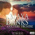 Colters' Promise: Colters' Legacy, Book 4 Hörbuch von Maya Banks Gesprochen von: Freddie Bates
