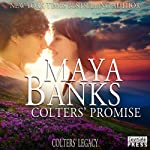 Colters' Promise: Colters' Legacy, Book 4 | Maya Banks