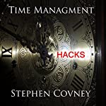 Time Management Hacks | Stephen Covney