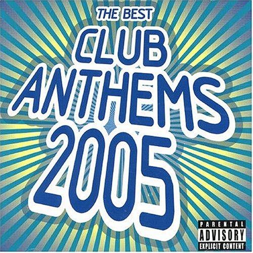 Best Club Anthems 2005