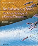 The Embroidery of Boutis, Francine Nicolle and Jean-Louis Aubert, 2744901458