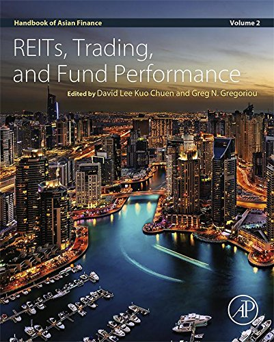 Download Handbook of Asian Finance: REITs, Trading, and Fund Performance: 2 Pdf