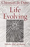 Life Evolving, Christian de Duve, 0195156056