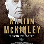William McKinley | Kevin Phillips,Arthur M. Schlesinger