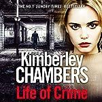 Life of Crime | Kimberley Chambers