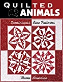 img - for Quilted Animals: Continuous Line Patterns book / textbook / text book