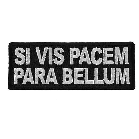 968ec4643fbb Amazon.com  Si Vis Pacem para Bellum Patch - 4x1.5 inch. Embroidered ...