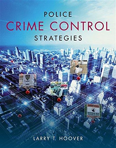 Police Crime Control Strategies
