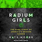 img - for The Radium Girls: The Dark Story of Americas Shining Women book / textbook / text book