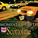 Moment of Truth: Rosato and Associates, Book 7 Audiobook by Lisa Scottoline Narrated by Barbara Rosenblat