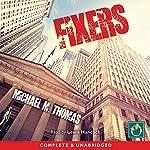 Fixers | Michael M Thomas