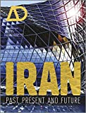 Iran - Past, Present and Future