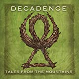 Tales From the Mountains by Decadence