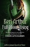 Full Moon Rising: Number 1 in series (Riley Jenson Guardian)