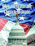 How to Separate Church and State, Barry McGowan, 0615638023