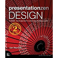 Presentation Zen Storytelling: The art of using the power of story to create & deliver engaging presentations