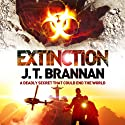 Extinction Audiobook by J. T. Brannan Narrated by Jonathan Keeble