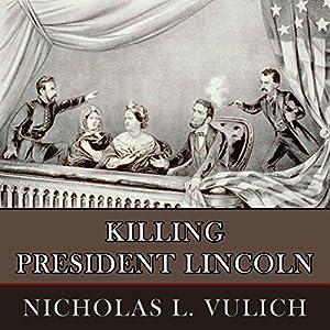 Killing President Lincoln Audiobook