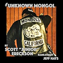 The Unknown Mongol Audiobook by Scott Junior Ereckson Narrated by Jeff Hays