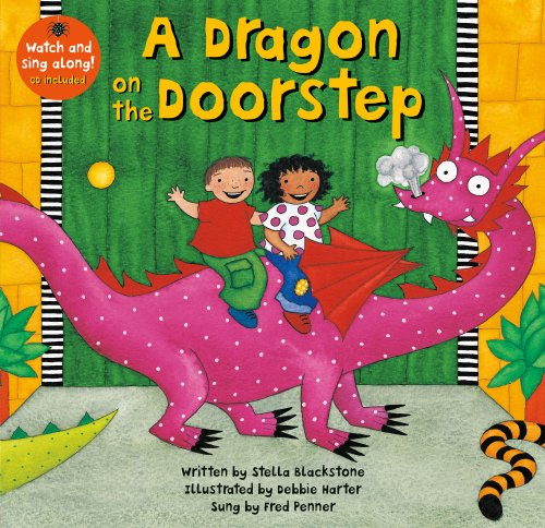 Dragon on the Doorstep PB w CDEX, A (Barefoot Books Singalongs)