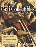 Antique Golf Collectibles, Chuck Furjanic, 0873417909