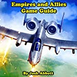 Empires and Allies Game Guide | Josh Abbott