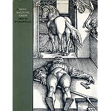 Hans Baldung Grien - Prints and Drawings