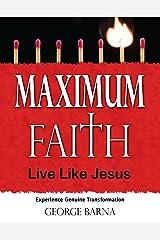 Maximum Faith Kindle Edition