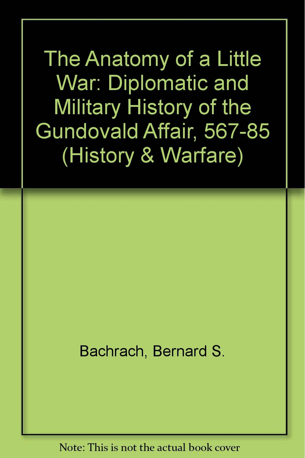 The Anatomy Of A Little War: A Diplomatic And Military History Of ...