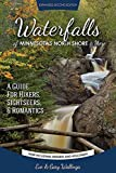 Waterfalls of Minnesota's North Shore and More, Expanded Second Edition: A Guide for Hikers, Sightseers and Romantics by Eve Wallinga (2015-08-12)