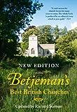 Betjeman's Best British Churches, John Betjeman and Richard Surman, 0007415672
