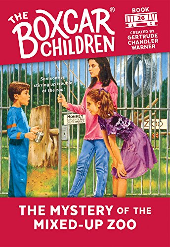 The Mystery of the Mixed-up Zoo (The Boxcar Children, No. 26) from Albert Whitman & Company
