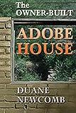 The Owner-Built Adobe House