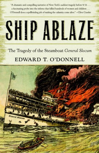 Ship Ablaze: The Tragedy of the Steamboat General Slocum cover