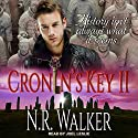 Cronin's Key II Audiobook by N. R. Walker Narrated by Joel Leslie