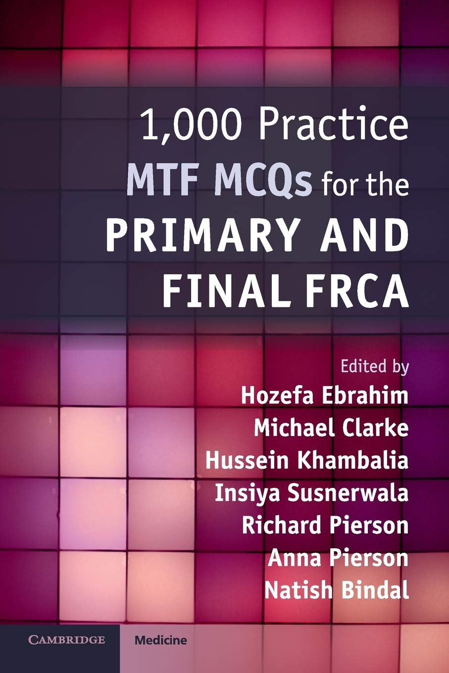 1000 Practice MTF MCQs For The Primary And Final FRCA
